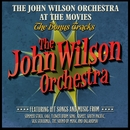 The John Wilson Orchestra at the Movies - The Bonus Tracks/The John Wilson Orchestra