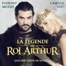 Quelque chose de magique (Radio Edit) [La légende du Roi Arthur]/Florent Mothe & Camille Lou