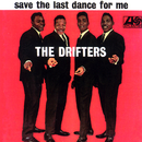 Save the Last Dance for Me/THE DRIFTERS