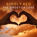 The Ghost Of Love/Simply Red