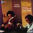 Goldmark: Violin Concerto - Sarasate: Zigeunerweisen/Itzhak Perlman
