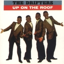 Up on the Roof: The Best of the Drifters/THE DRIFTERS