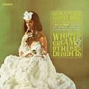 Whipped Cream & Other Delights/Herb Alpert & The Tijuana Brass