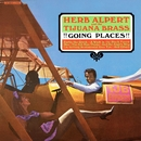 !!!Going Places!!!/Herb Alpert & The Tijuana Brass