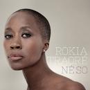 Né So/Rokia Traoré