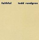 Faithful/Todd Rundgren