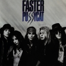Faster Pussycat/Faster Pussycat