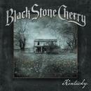 Kentucky (Deluxe Edition)/Black Stone Cherry
