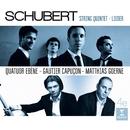 Schubert: Quintet and Lieder/Quatuor Ébène