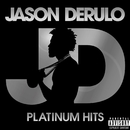Platinum Hits/Jason Derulo