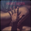 Love Gloom/Night Riots