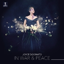 In War & Peace - Harmony through Music/Joyce DiDonato