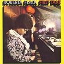 First Take/Roberta Flack