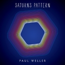 Saturns Pattern/Paul Weller