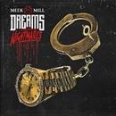 Dreams and Nightmares/Meek Mill
