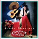 Canciones De Mi Padre/Linda Ronstadt