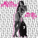 Shoulda Been There Pt. 1/Sevyn Streeter