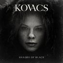 Shades Of Black/Kovacs