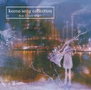 keeno song collection -feat.female singer-/keeno