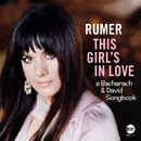 This Girl's In Love (A Bacharach & David Songbook)/Rumer