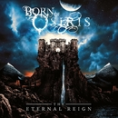 The Eternal Reign/Born Of Osiris