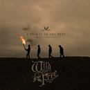 Wild & Free/A Rocket To The Moon