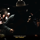 Together At Last/Jeff Tweedy