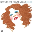 The Divine Miss M (Deluxe Version)/Bette Midler