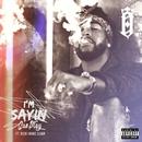 I'm Sayin' (feat. Rich Homie Quan)/Omarion