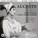 Gluck: Alceste (1954 - Milan) - Callas Live Remastered/Maria Callas