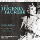 Gluck: Ifigenia in Tauride (1957 - Milan) - Callas Live Remastered/Maria Callas