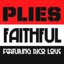 Faithful (feat. Rico Love)/Plies