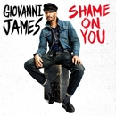 Shame On You/Giovanni James
