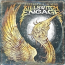 Strength Of The Mind/Killswitch Engage