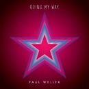 Going My Way/Paul Weller