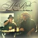 Redneck Paradise/Kid Rock