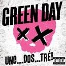 UNO . . . DOS . . . TRÉ!/Green Day
