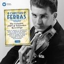 Complete HMV & Telefunken Recordings/Christian Ferras