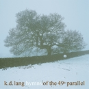 Hymns of the 49th Parallel/k.d. lang