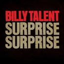 Surprise Surprise/Billy Talent