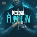 Amen (feat. Drake)/Meek Mill