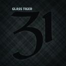 31/Glass Tiger