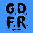 GDFR (feat. Sage The Gemini & Lookas)/Flo Rida