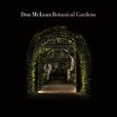 Botanical Gardens/Don McLean