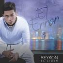 El Error (Mastered for iTunes)/Reykon