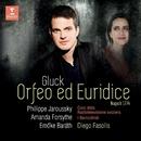 Gluck: Orfeo ed Euridice/Philippe Jaroussky