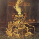 Arise (Remastered)/SEPULTURA