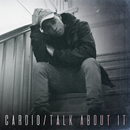 Cardio / Talk About It - Single/Myles Castello