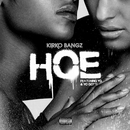 Hoe (feat. YG & Yo Gotti)/Kirko Bangz