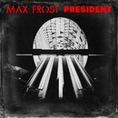 President/Max Frost